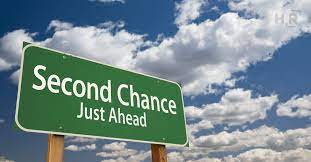 Life always gives second chance