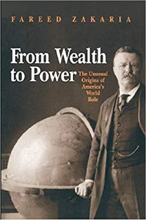 From wealth to power by Fareed Zakeria